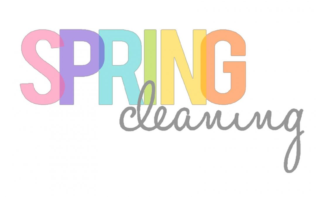 It's Finally Spring, Time to Tackle Spring Cleaning!
